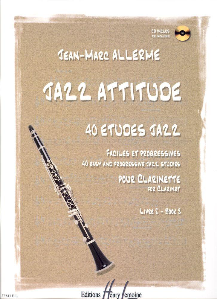 Allerme Jean-marc - Jazz Attitude Vol.2 + Cd - Clarinette