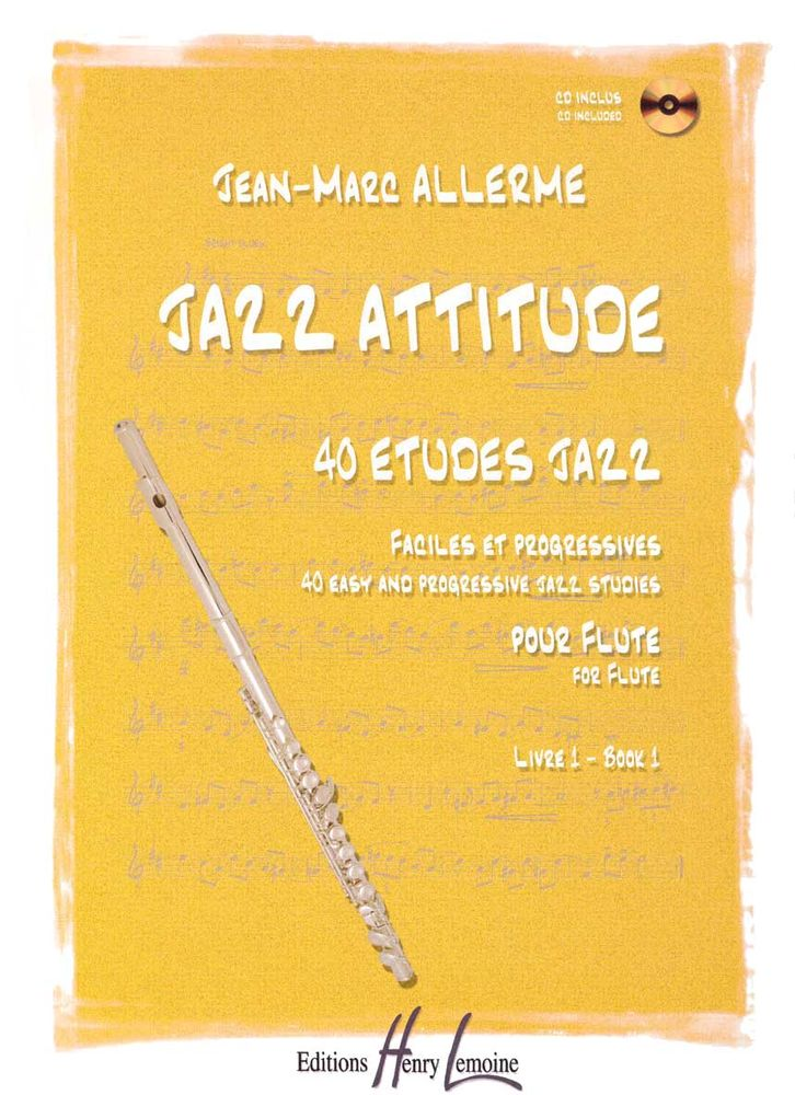 Allerme Jean-marc - Jazz Attitude Vol.1 + Cd - Flute