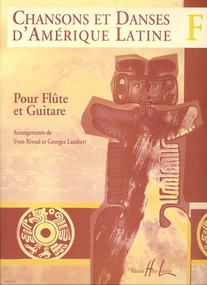 Rivoal Yvon - Chansons Et Danses D'amerique Latine Vol.f - Flute, Guitare