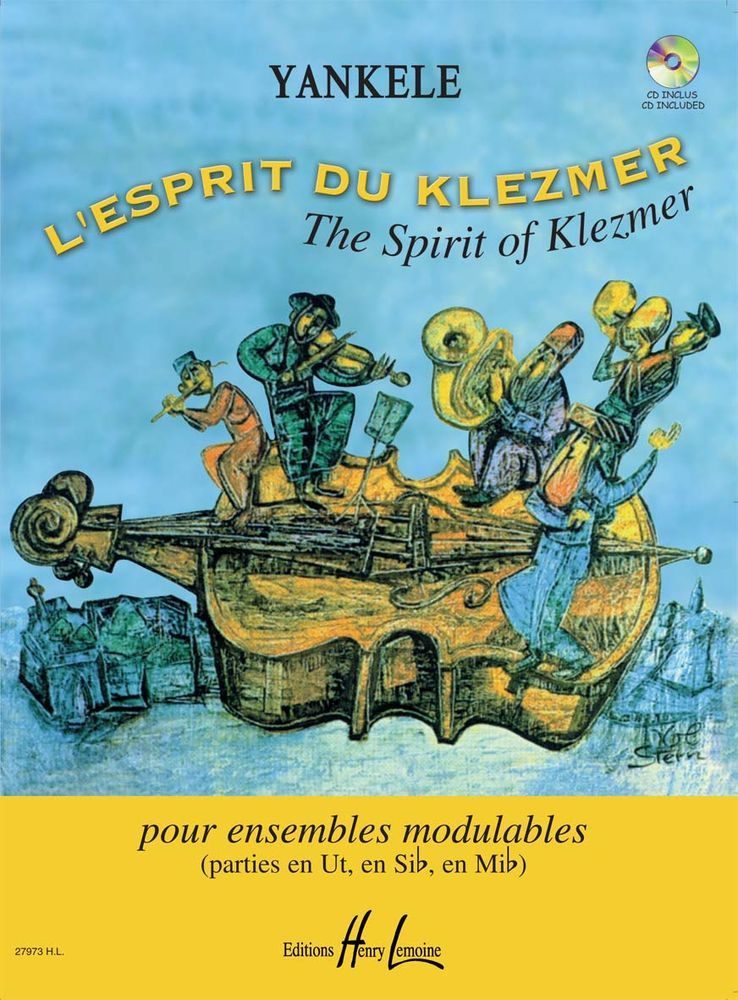 YANKELE - L'ESPRIT DU KLEZMER + CD - ENSEMBLE MODULABLE
