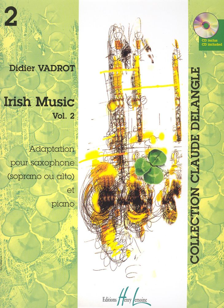 VADROT DIDIER - IRISH MUSIC VOL.2 + CD - SAXOPHONE SIB OU MIB, PIANO