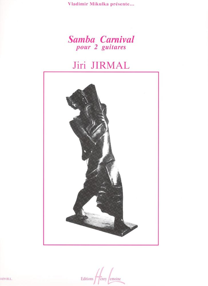 Jirmal Jiri - Samba Carnival - 2 Guitares