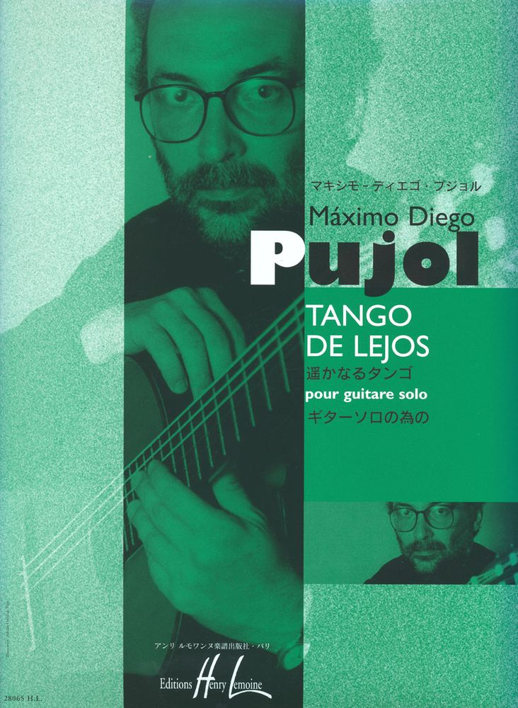 Pujol Maximo-diego - Tango De Lejos - Guitare