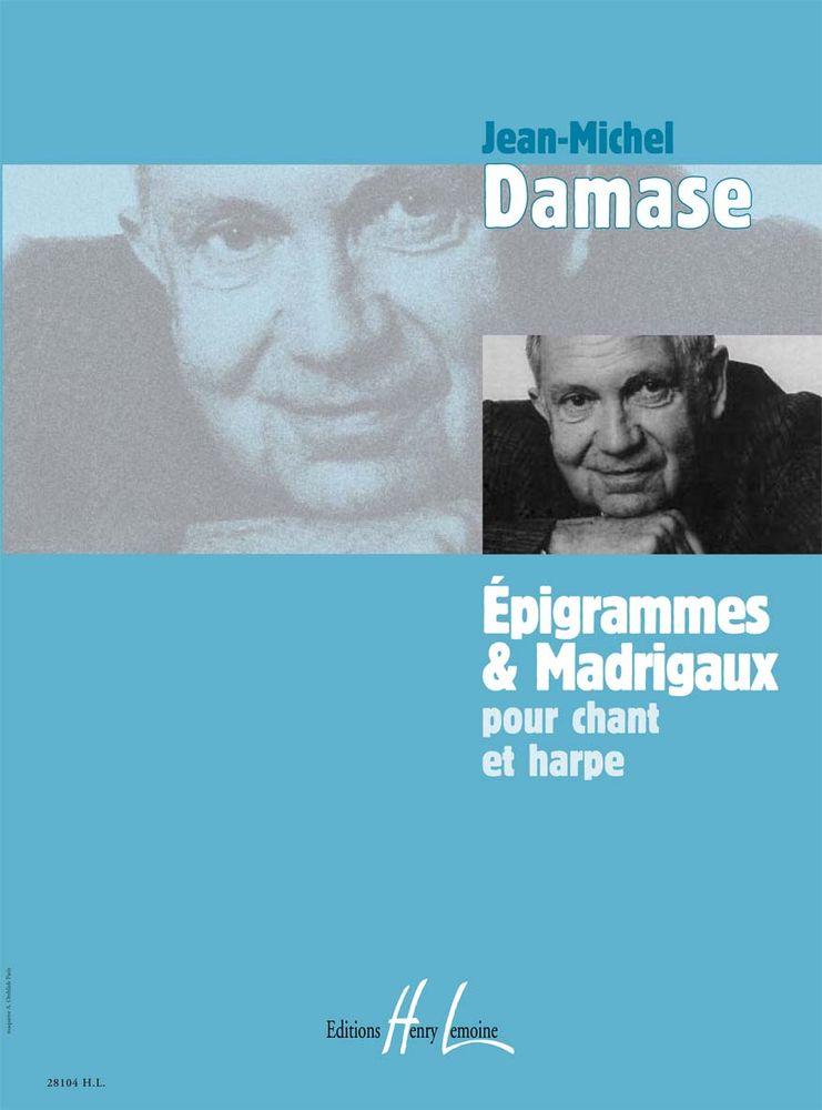 Damase Jean-michel - Epigrammes Et Madrigaux - Chant, Harpe