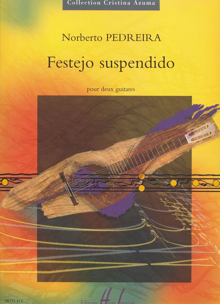 Pedreira Norberto - Festejo Suspendido - 2 Guitares