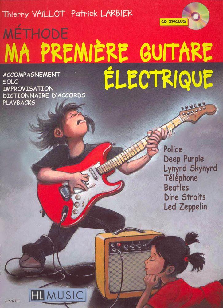 Larbier P. / Vaillot T. - Ma Première Guitare électrique + Cd