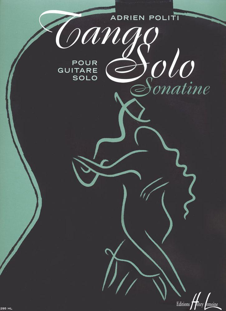 Politi Adrien - Tango Solo Sonatine - Guitare