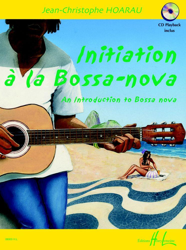 Hoarau J.c. - Initiation A La Bossa-nova + Cd - Guitare