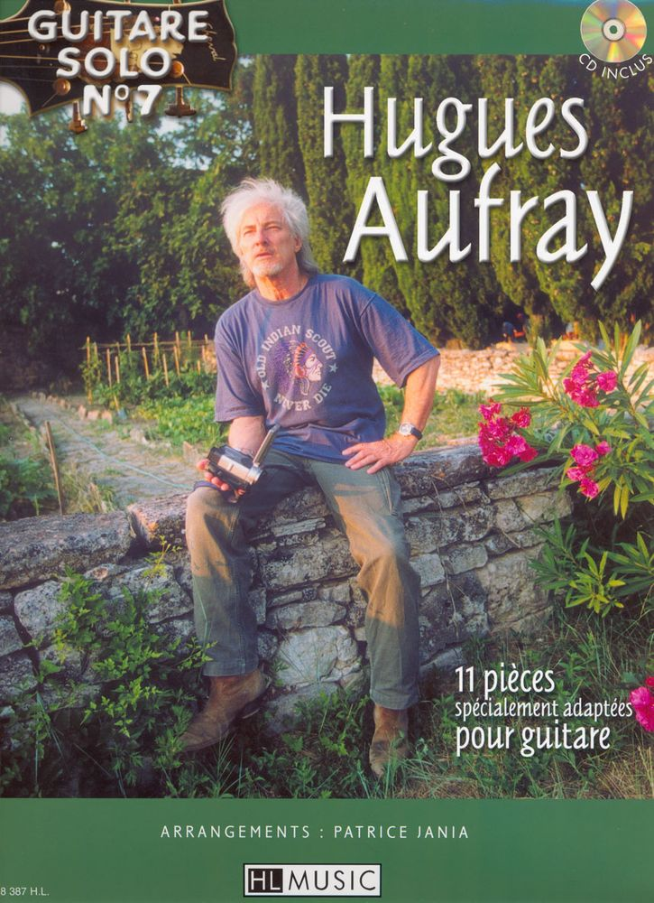 AUFRAY HUGUES - GUITARE SOLO N°7 : HUGUES AUFRAY + CD - CHANT, GUITARE