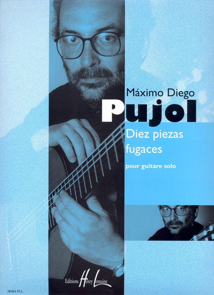 Pujol Maximo-diego - Diez Piezas Fugaces - Guitare