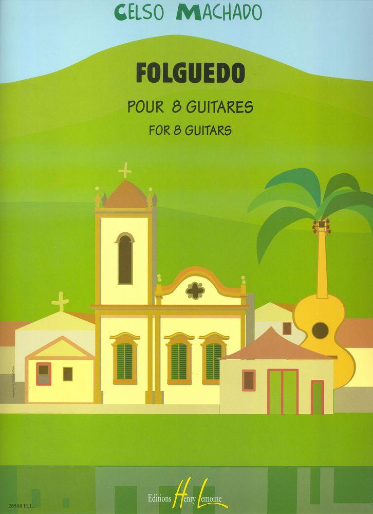 Machado Celso - Folguedo - 8 Guitares