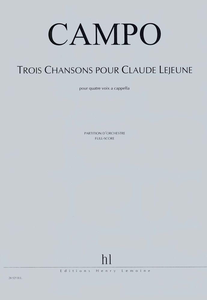 Campo Regis - Chansons Pour Claude Lejeune (3) - 4 Voix A Cappella