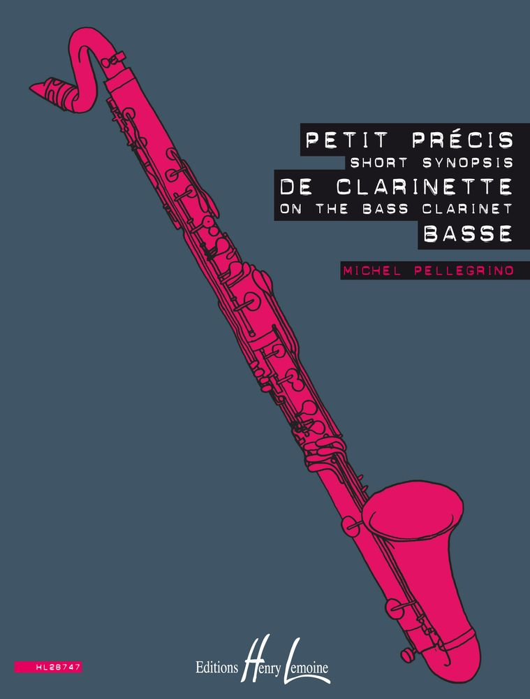 PELLEGRINO MICHEL - SHORT SYNOPSIS ON THE BASS CLARINET