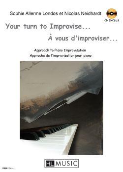 Allerme Londos S. Et Neidhart N. - A Vous D'improviser + Cd - Piano