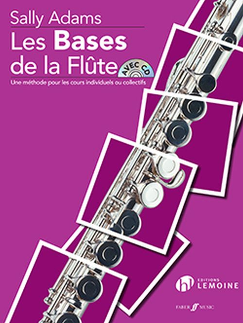 ADAMS SALLY - LES BASES DE LA FLUTE + CD