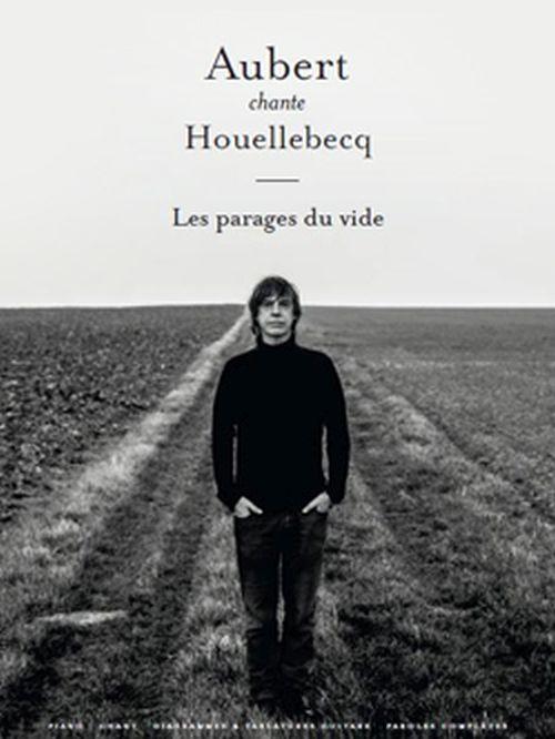 Aubert Jean-louis - Aubert Chante Houellebecq - Pvg