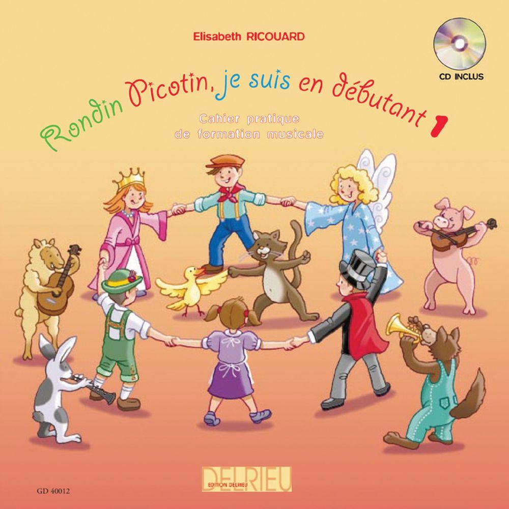 Ricouard Elisabeth - Rondin Picotin, Je Suis En D1 + Cd