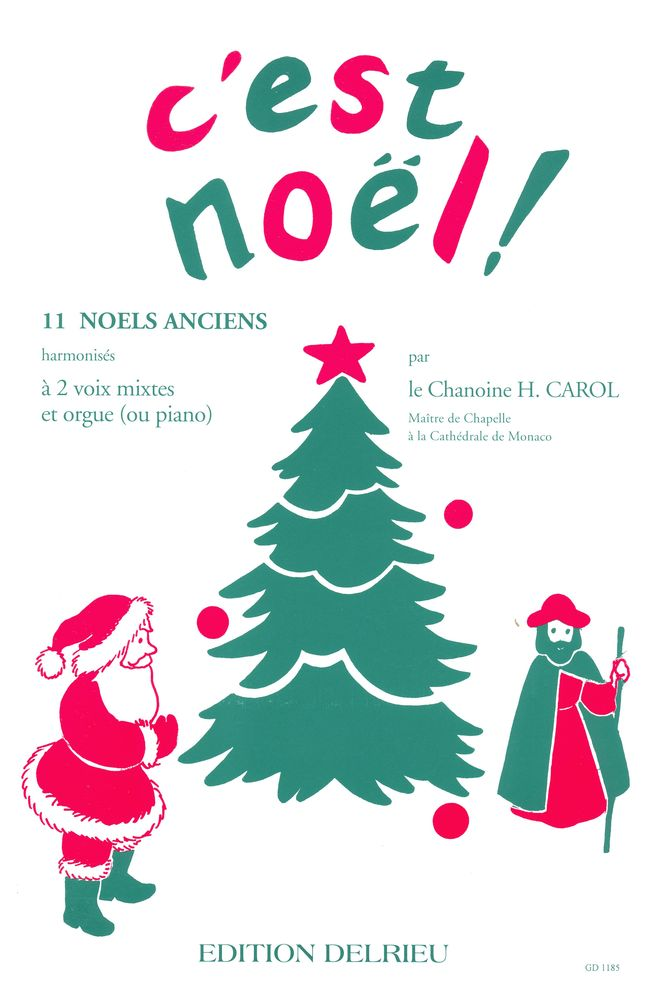 Carol Henri - C'est Noel ! - 2 Voix, Orgue