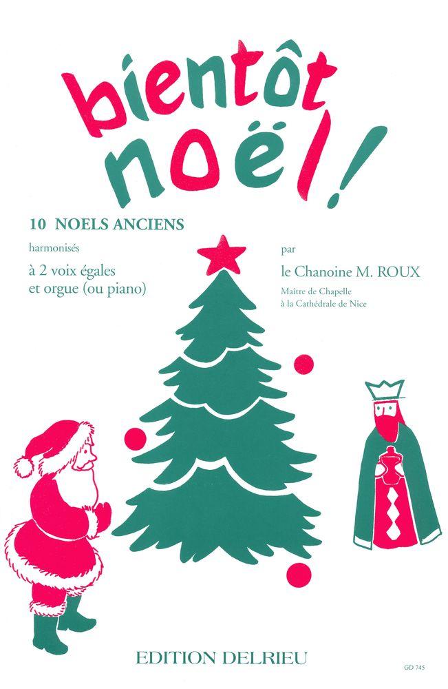 Roux M. - Bientot Noel - 2 Voix, Orgue