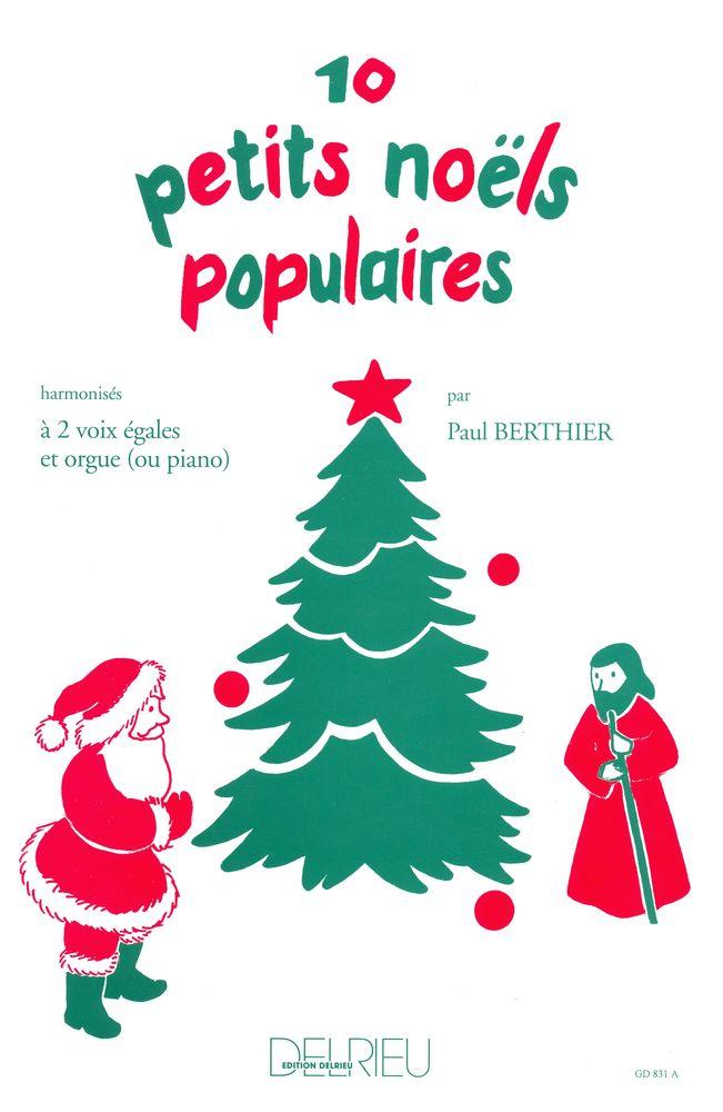 Berthier Paul - Petits Noels (10) - 2 Voix, Orgue