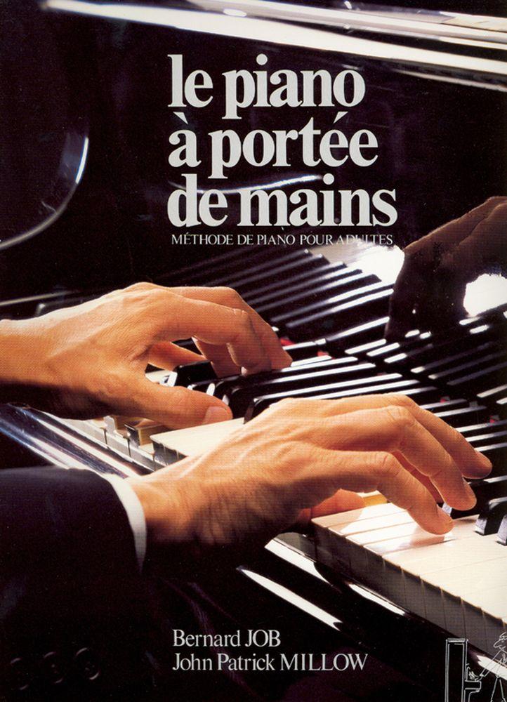 Millow John-patrick / Job Bernard - Piano à Portée De Mains