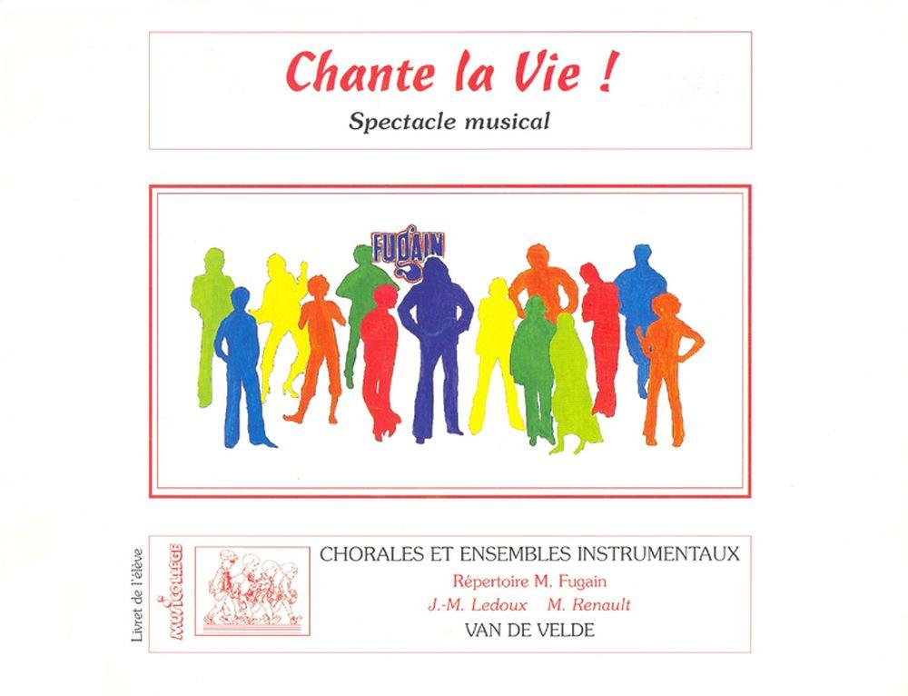 Fugain Michel - Chante La Vie ! (valisette) - Soli,choeur, Ensemble