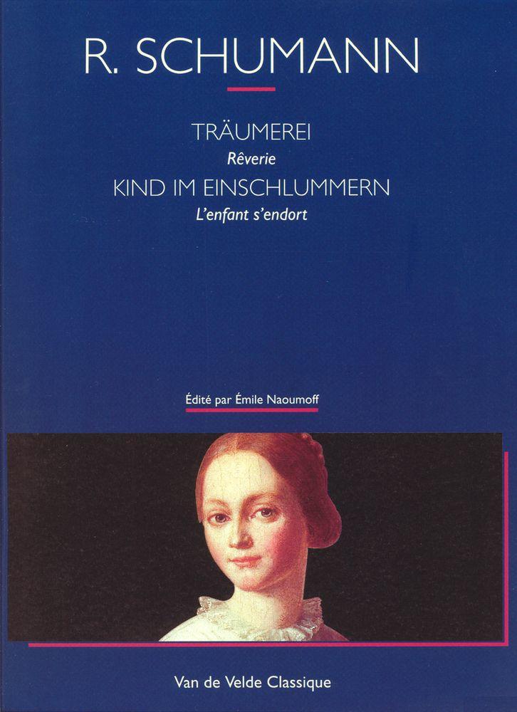 Schumann R. - Reverie - L'enfant S'endort - Piano
