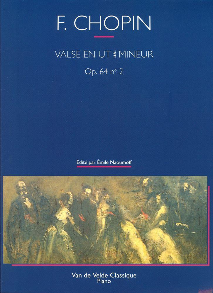 Chopin F. - Valse En Do# Min. Op.64 N°2 - Piano