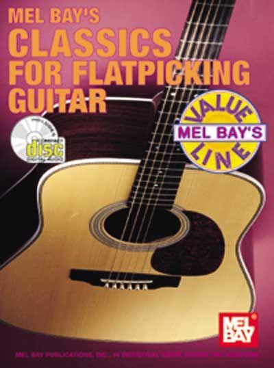 Bay William - Classics For Flatpicking Guitar + Cd - Guitar