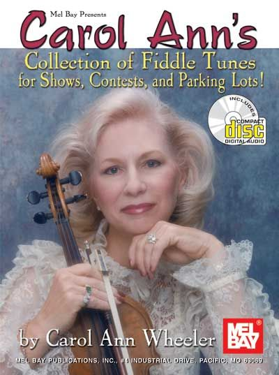 Wheeler Carol Ann - Carol Ann's Collection Of Fiddle Tunes + Cd - Fiddle