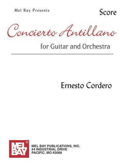 Cordero Ernesto - Concierto Antillano - Score - Guitar