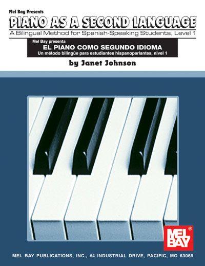 Johnson Janet - Spanish / English Piano Method Level 1 - Keyboard
