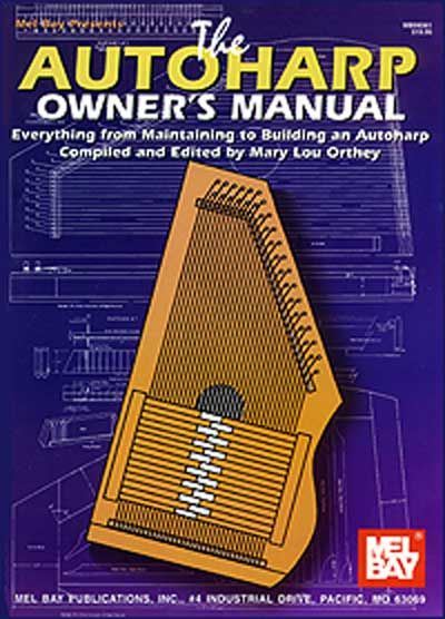 Lou Orthey Mary - Autoharp Owner's Manual - Harp