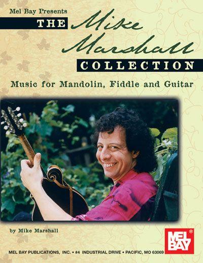 Marshall Mike - The Mike Marshall Collection - Mandolin