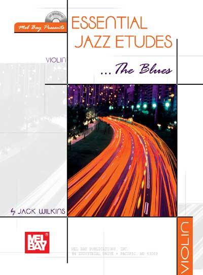 Wilkins Jack - Essential Jazz Etudes..the Blues + Cd - Violin
