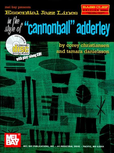 Christiansen C. - Essential Jazz Lines In The Style Of Cannonball Adderley - Bass Clef