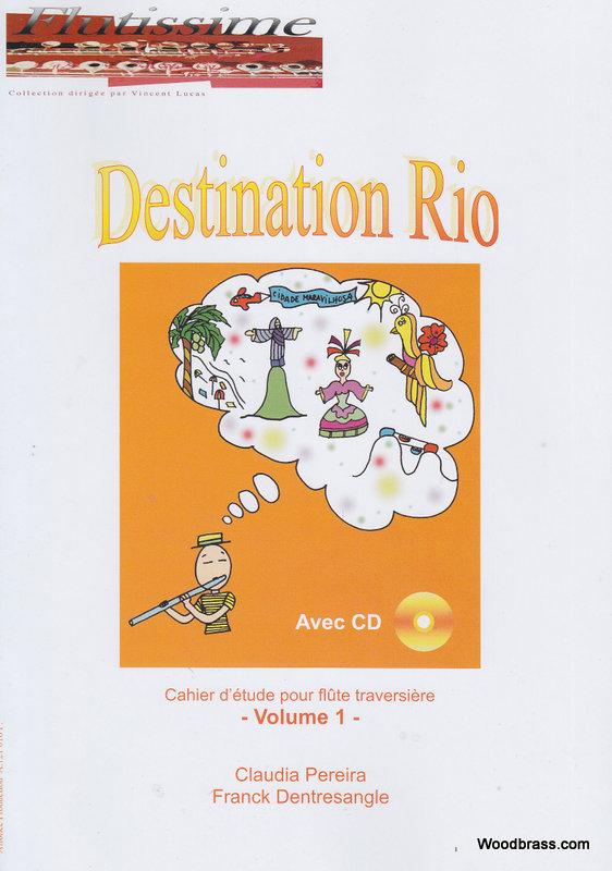 Pereira C./dentresangle F. - Destination Rio - Flute + Cd