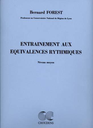Forest B. - Entrainement Aux Equivalences Rythmiques (moyen)