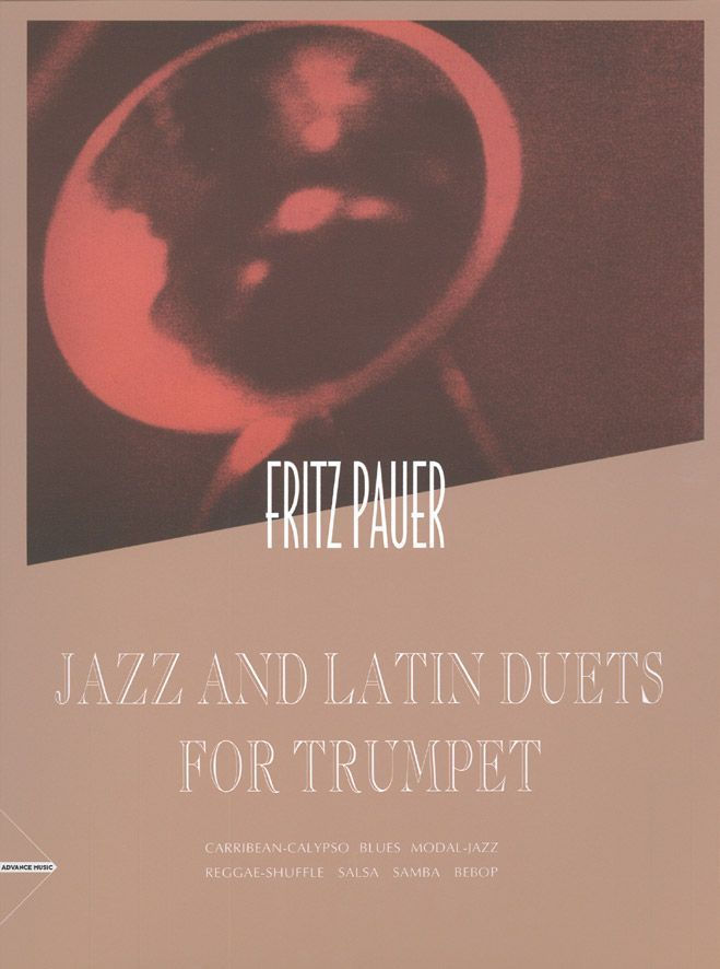 Pauer F. - Jazz And Latin Duets For Trumpet - 2 Trumpets