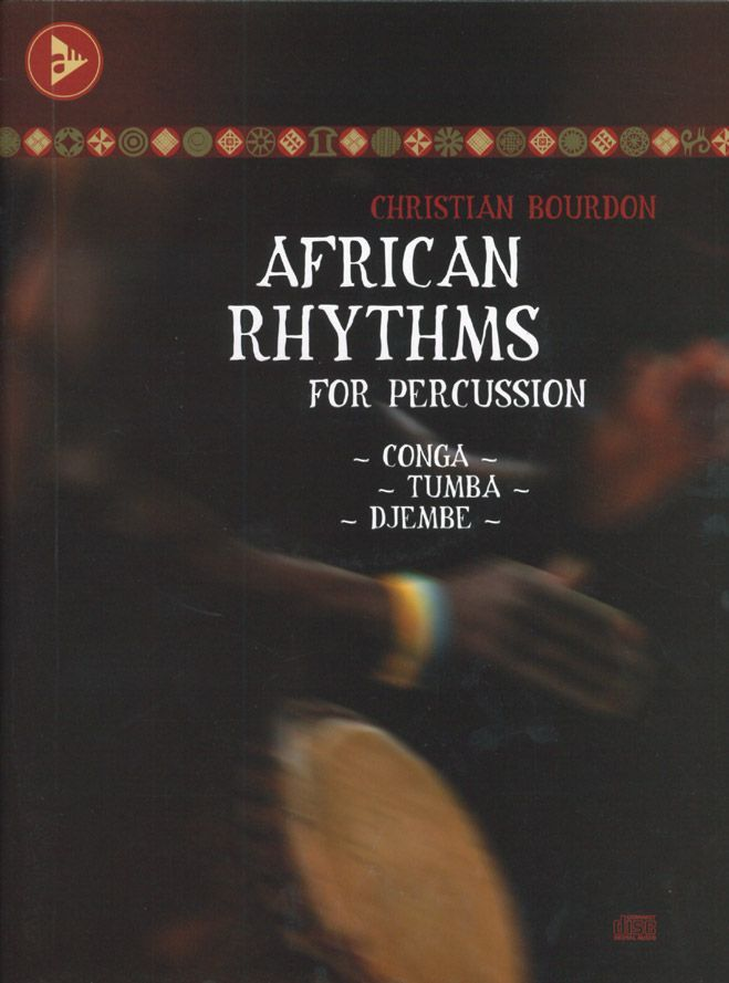 Bourdon Ch. - African Rhythms For Percussion + Cd