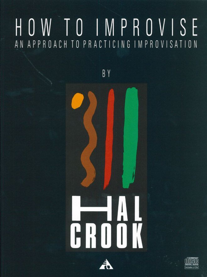 CROOK H. - HOW TO IMPROVISE + 2 CD