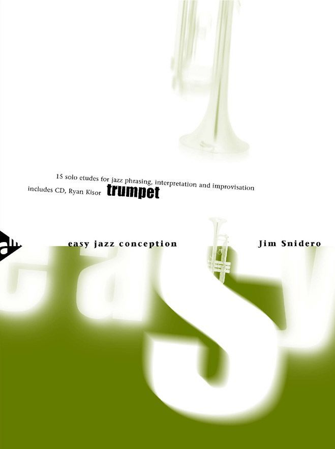 Snidero Jim - Easy Jazz Conception For Trumpet + Cd