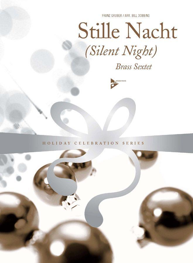 Gruber F. - Silent Night - Brass Sextet (2 Trumpets, Horn, 2 Trombones, Bass Trombone)