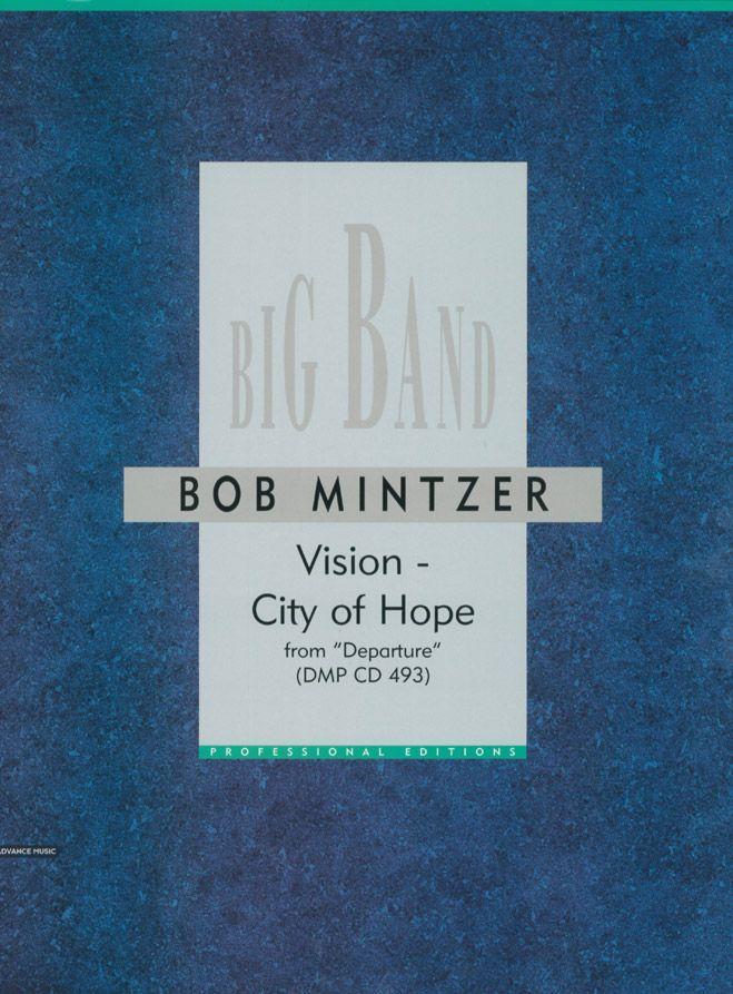 Mintzer B. - Vision - City Of Hope - Big Band