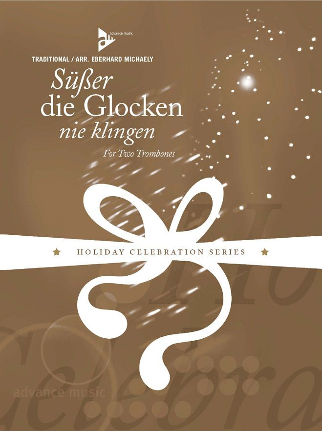 Michaely E. - Susser Die Glocken Nie Klingen - 2 Trombones