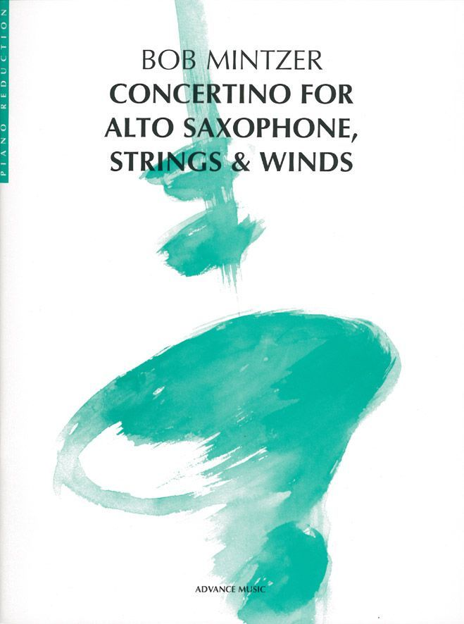 Mintzer B. - Concertino For Alto Saxophone, Strings & Winds - Saxophone (t/a), Strings And Wind Inst