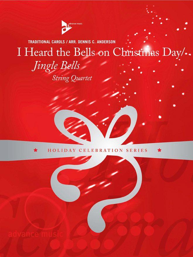 Anderson D.c.. - I Heard The Bells On Christmas Day / Jingle Bells - String Quartet