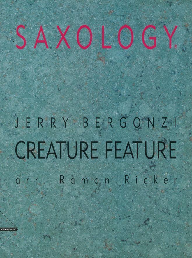 Bergonzi J. - Creature Feature - 5 Saxophones (sattbar) With Piano, Guitar (opt.), Bass And Drums