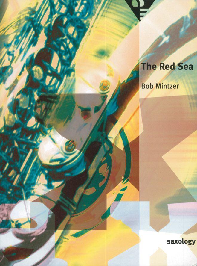 Mintzer B. - The Red Sea - 5 Saxophones (sattb)