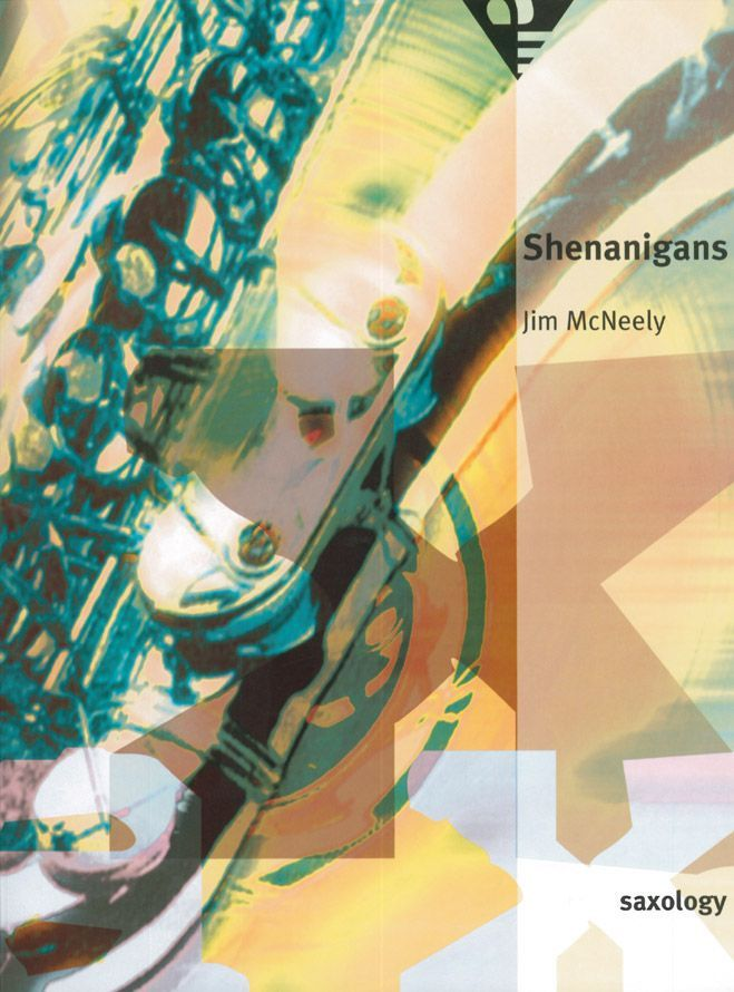 Mc Neely J. - Shenanigans - 5 Saxophones (sattb)